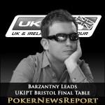 Barzantny Leads UKIPT Bristol Final Table