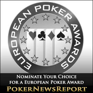 Nominate Your Choice for a European Poker Award