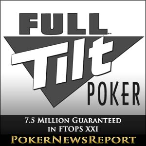 7.5 Million Guaranteed in FTOPS XXI