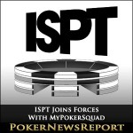 ISPT Joins Forces With MyPokerSquad