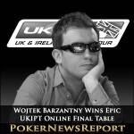 Wojtek Barzantny Wins Epic UKIPT Online Final Table