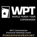 Stanislav Barshak Takes Chip Lead at WPT Copenhagen