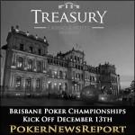 Brisbane Poker Championships Kick Off December 13th