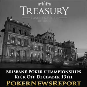 Brisbane Poker Championships Kick Off December 13th