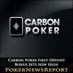 Carbon Poker First Deposit Bonus Sets New High