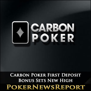 Carbon Poker First Deposit Bonus Sets New High