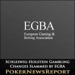 Schleswig-Holstein Gambling Changes Slammed by EGBA