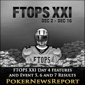FTOPS XXI Day 4 and Event 5, 6 and 7 Results