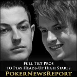 Full Tilt Pros to Play Heads-Up High Stakes