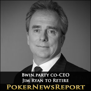 Bwin.party co-CEO Jim Ryan to Retire