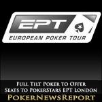 Full Tilt Poker to Offer Seats to PokerStars EPT London
