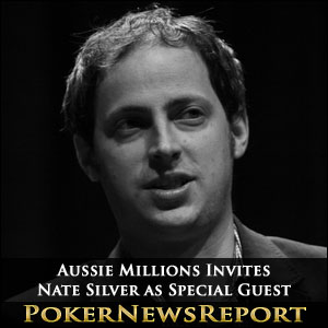 Aussie Millions Invites Nate Silver as Special Guest