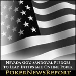 Nevada Gov. Sandoval Pledges to Lead Interstate Online Poker