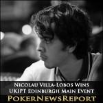 Nicolau Villa-Lobos Wins UKIPT Edinburgh Main Event