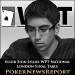 Elior Sion Leads WPT National London Final Table