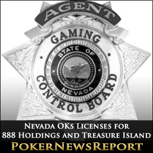 Nevada OKs Licenses for 888 Holdings and Treasure Island