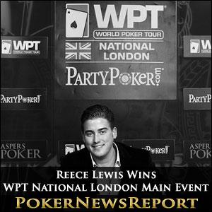 Reece Lewis Wins WPT National London Main Event