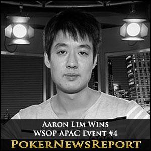 Aaron Lim Wins WSOP APAC Event #4