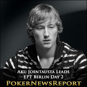Aku Joentausta Builds Commanding Lead at EPT Berlin Day 2