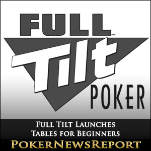 Full Tilt Launches Tables for Beginners