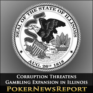 Corruption Threatens Gambling Expansion in Illinois