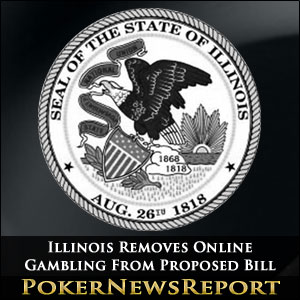 Illinois Removes Online Gambling From Proposed Bill