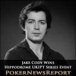 Cody Wins First Hippodrome UKIPT Series Event