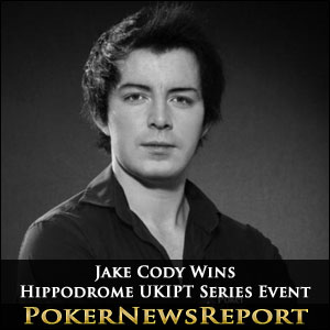 Jake Cody Wins Hippodrome UKIPT Series Event