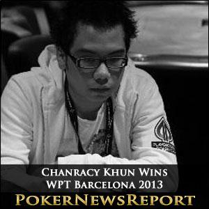 Chanracy Khun Wins WPT Barcelona 2013