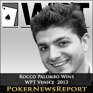 Rocco Palumbo Wins WPT Venice 2013