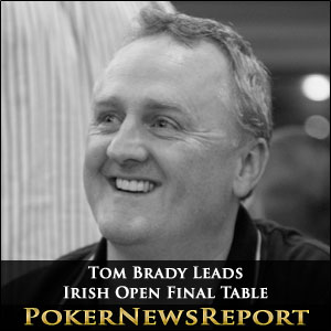 Tom Brady Leads Irish Open Final Table