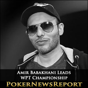 Amir Babakhani Leads WPT Championship