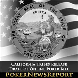 California Tribes Release Draft of Online Poker Bill