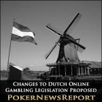 Changes to Dutch Online Gambling Legislation Proposed