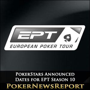 PokerStars Announce Dates for EPT Season 10