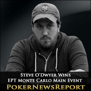 Steve O'Dwyer Wins EPT Monte Carlo main Event