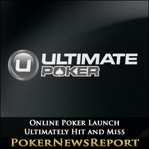 Online Poker Launch Ultimately Hit and Miss