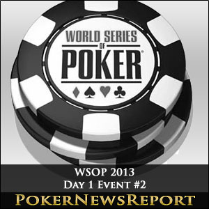 WSOP 2013 Event #2 Day 1