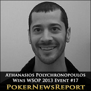 Athanasios Polychronopoulos WSOP 2013 Event #17