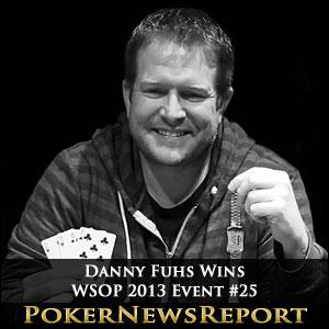 Danny Fuhs Wins WSOP Event #25