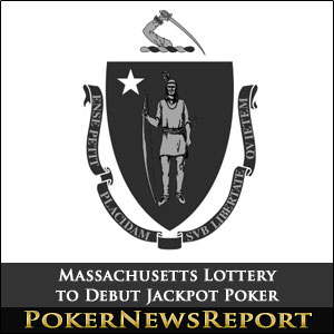 Massachusetts Lottery to Debut Jackpot Poker