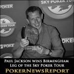 Paul Jackson wins the Birmingham Leg of the Sky Poker Tour