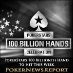 PokerStars 100 Billionth Hand to Hit This Week
