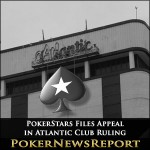 PokerStars Files Appeal in Atlantic Club Ruling