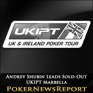 Andrey Shubin Leads Sold-Out UKIPT Marbella