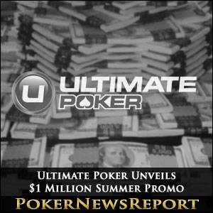 Ultimate Poker Unveils $1 Million Summer Promo