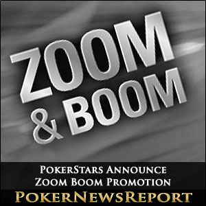 PokerStars Announce Zoom Boom Promotion