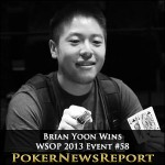 Brian Yoon Takes Out WSOP 2013 Event #58