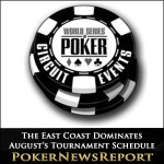 The East Coast Dominates August's Tournament Schedule
