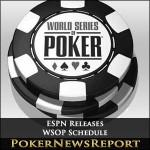 ESPN Releases WSOP Schedule
